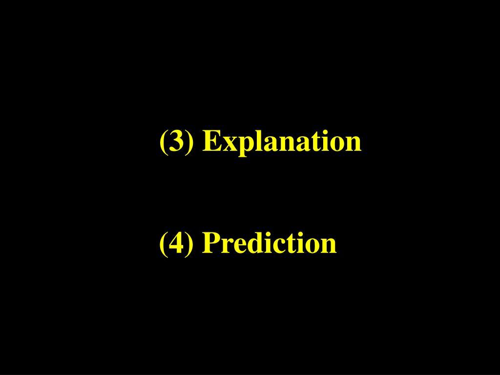 (3) Explanation