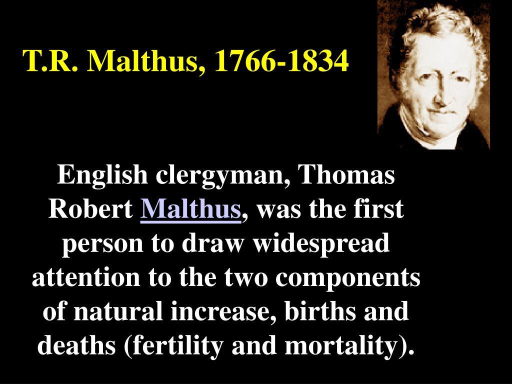 T.R. Malthus, 1766-1834