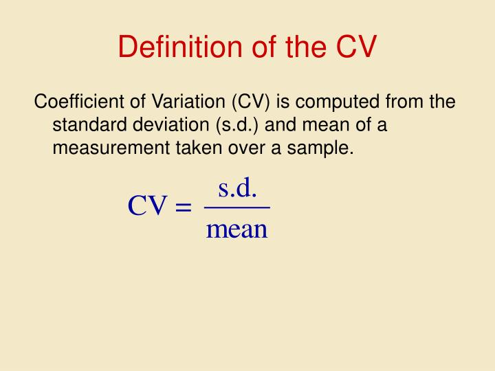 Definition of the CV