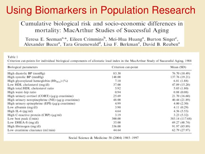 Using Biomarkers in Population Research
