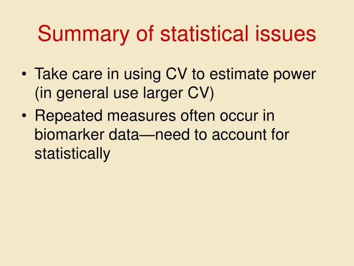 Summary of statistical issues