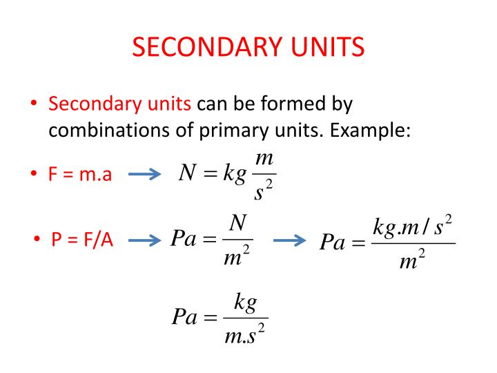 SECONDARY UNITS