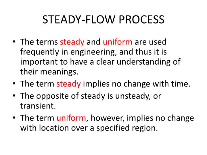 STEADY-FLOW PROCESS