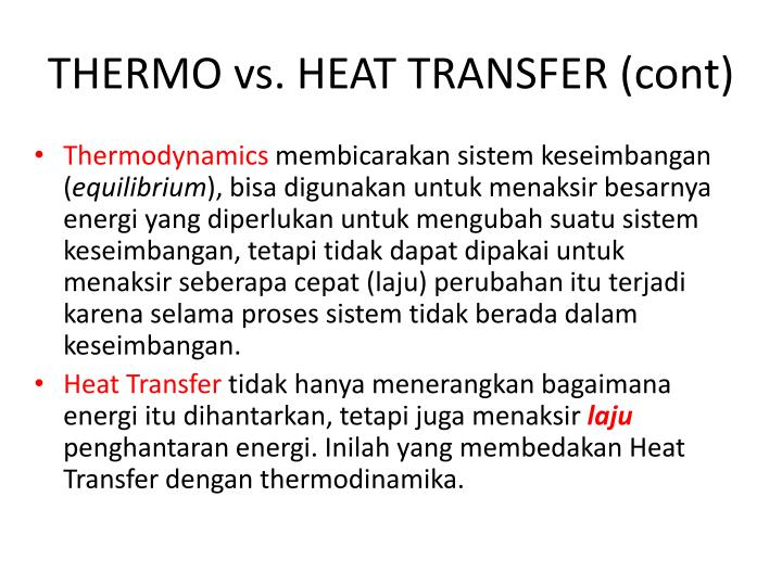 Thermo vs heat transfer cont