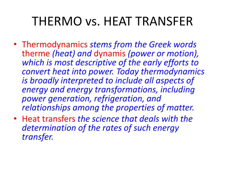 Thermo vs heat transfer