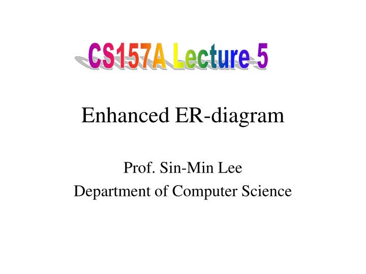 CS157A Lecture 5