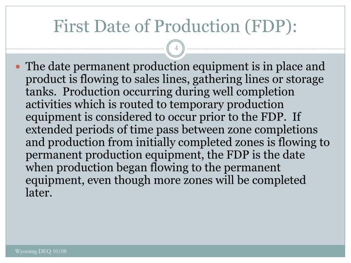 First Date of Production (FDP):