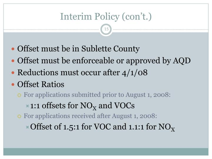 Interim Policy (con't.)