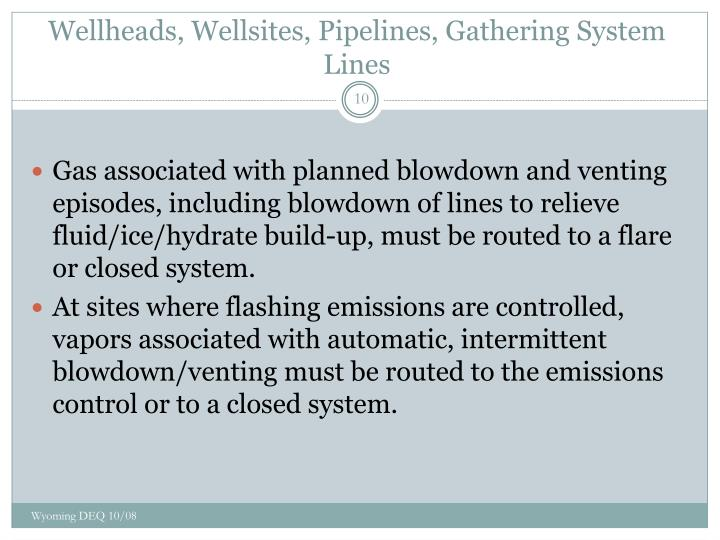 Wellheads, Wellsites, Pipelines, Gathering System Lines