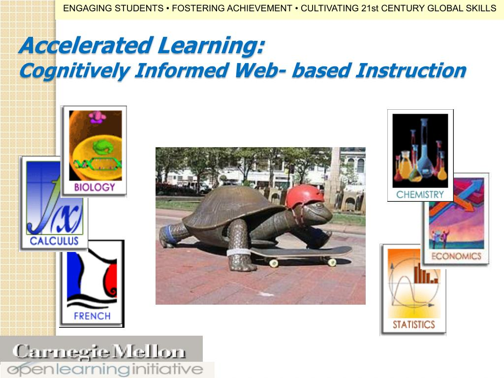 Accelerated Learning: