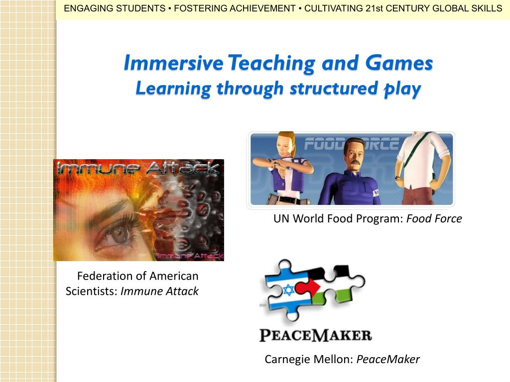 Immersive Teaching and Games