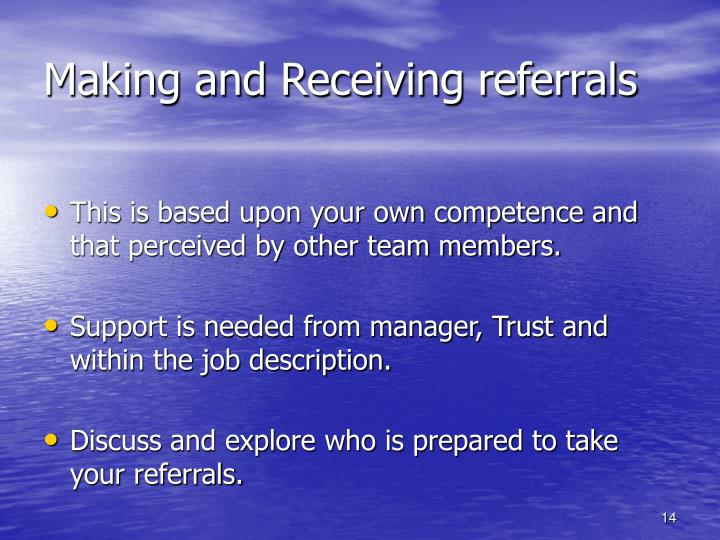 Making and Receiving referrals