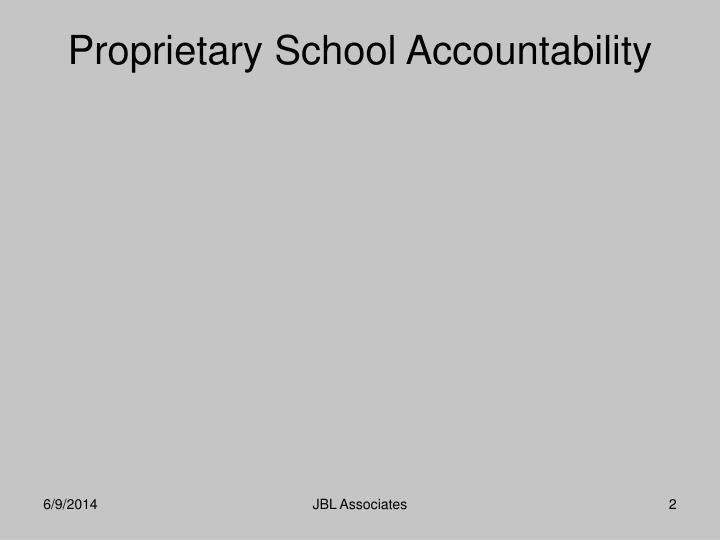 Proprietary school accountability