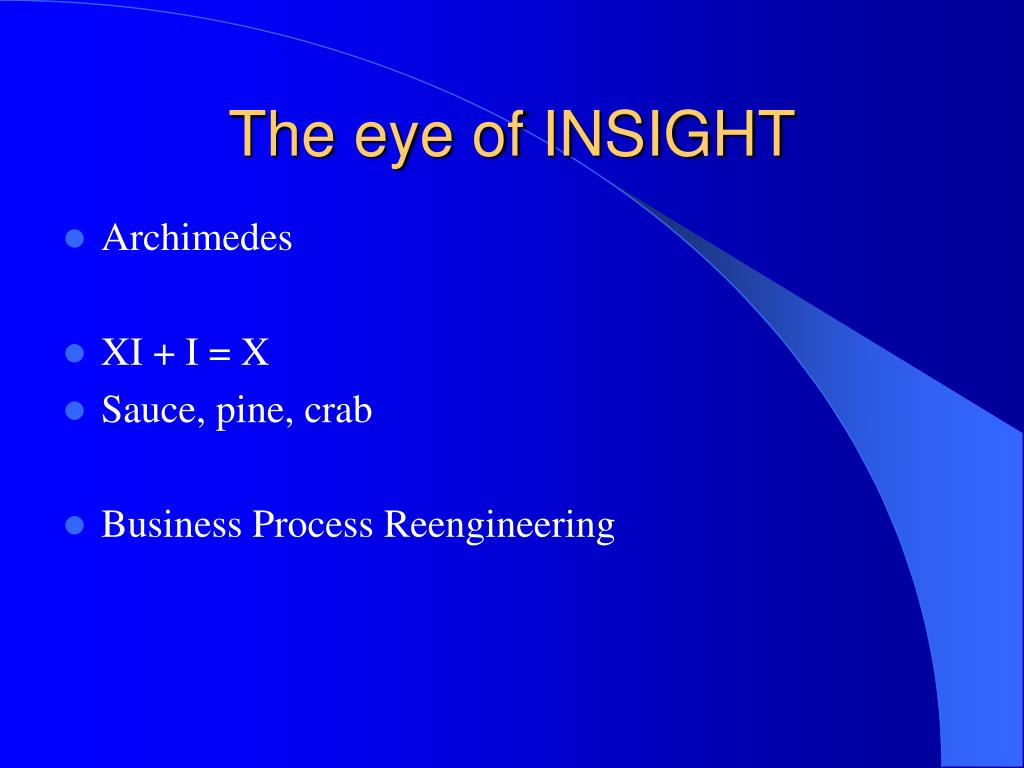The eye of INSIGHT