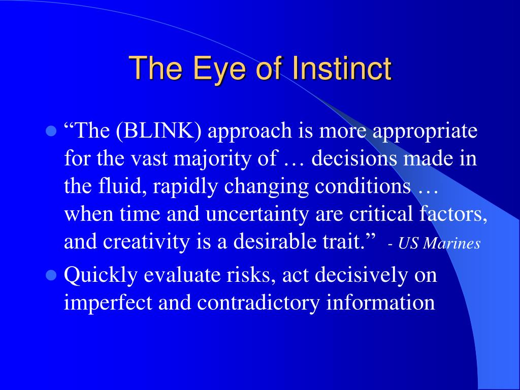 The Eye of Instinct