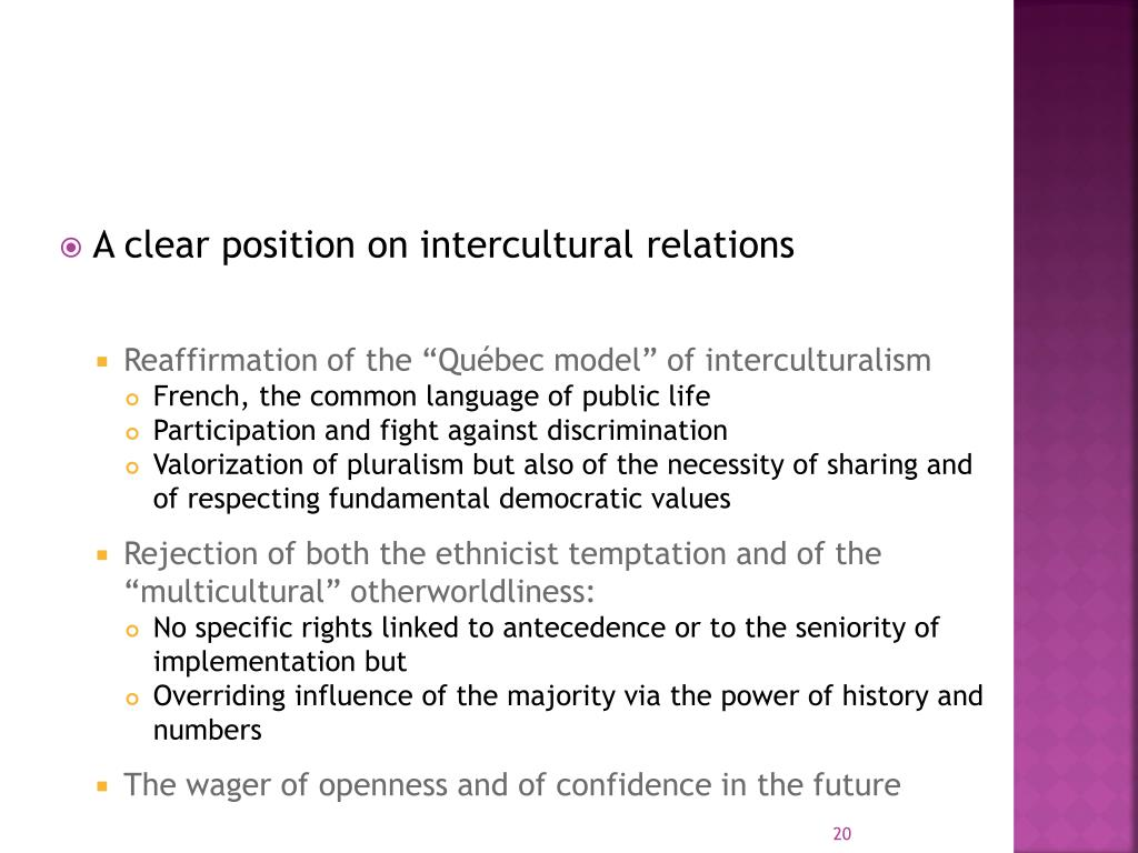 A clear position on intercultural relations