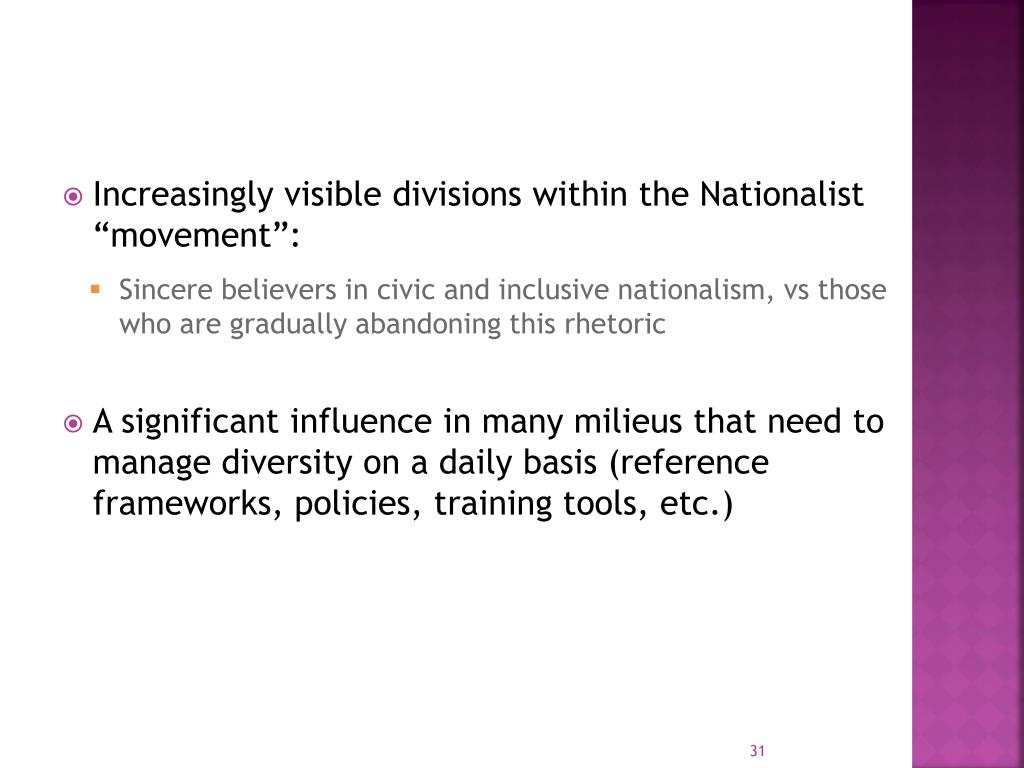 "Increasingly visible divisions within the Nationalist ""movement"":"