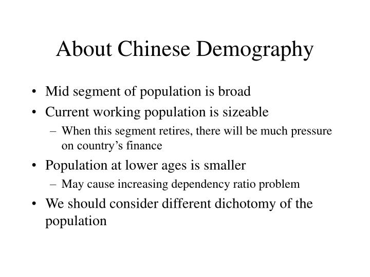 About Chinese Demography
