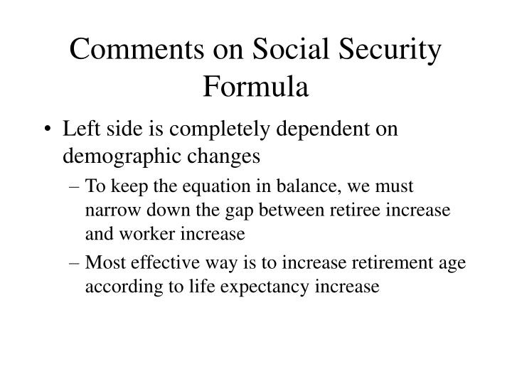 Comments on Social Security Formula