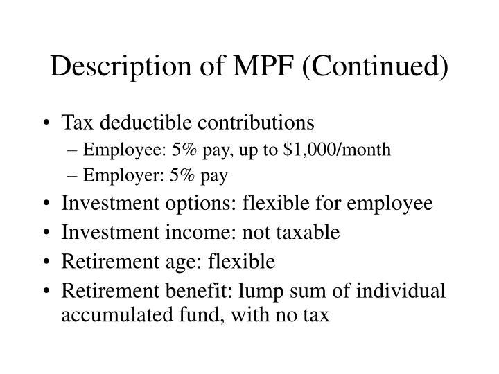Description of MPF (Continued)