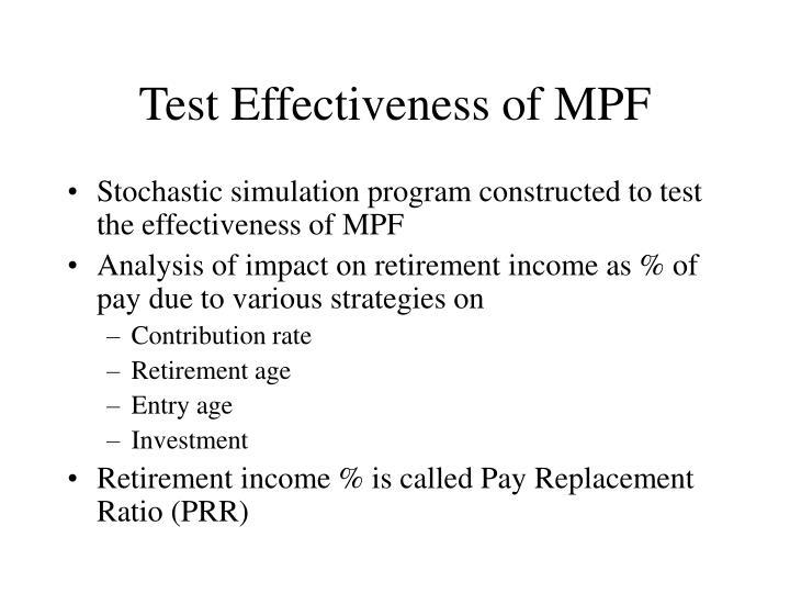 Test Effectiveness of MPF