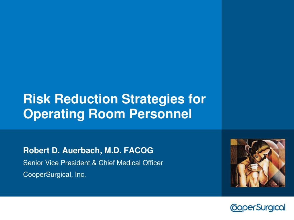 Risk Reduction Strategies for Operating Room Personnel
