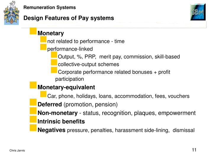 Design Features of Pay systems