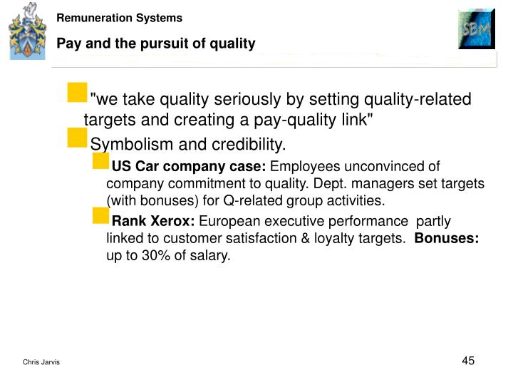 Pay and the pursuit of quality