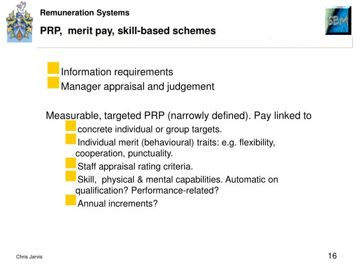 PRP,  merit pay, skill-based schemes