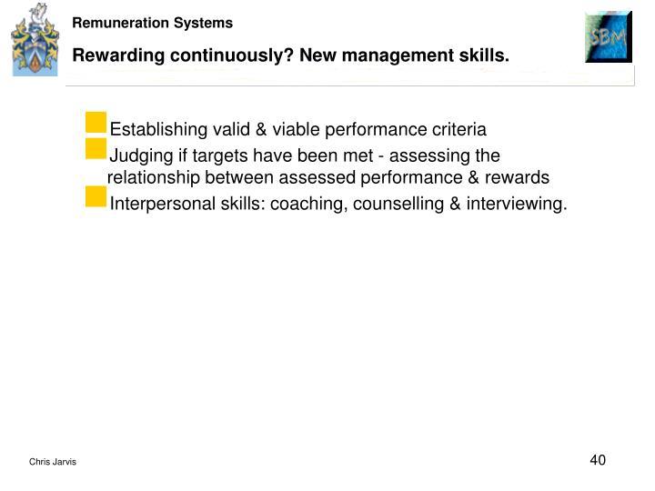 Rewarding continuously? New management skills.