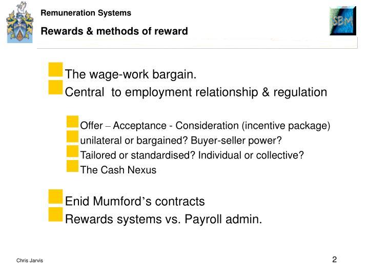 Rewards & methods of reward