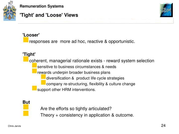 'Tight' and 'Loose' Views