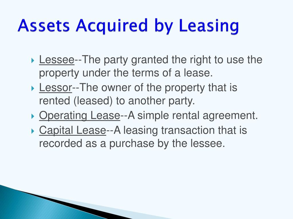 Assets Acquired by Leasing