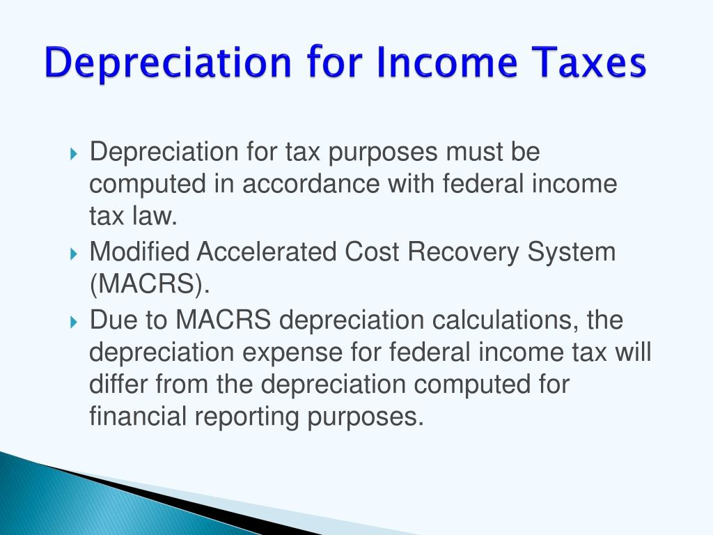 Depreciation for Income Taxes