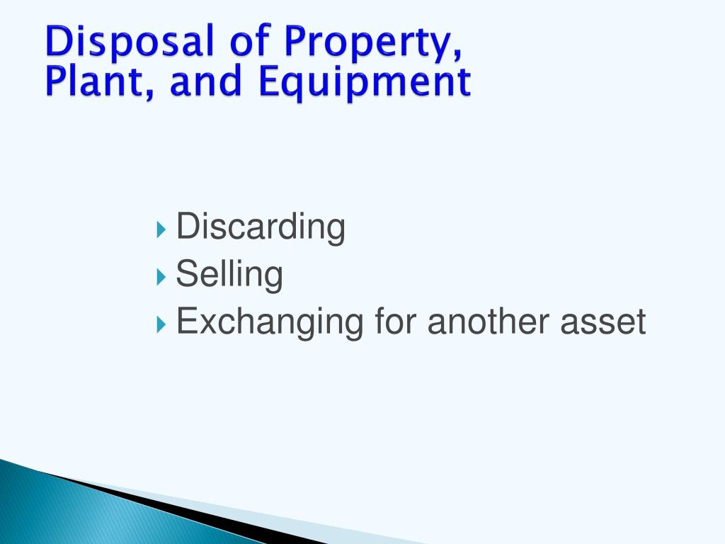 Disposal of Property,