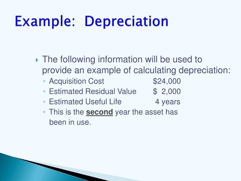 Example:  Depreciation