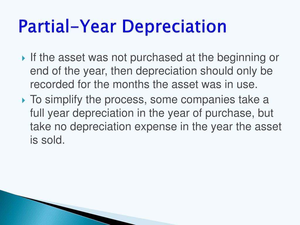 Partial-Year Depreciation