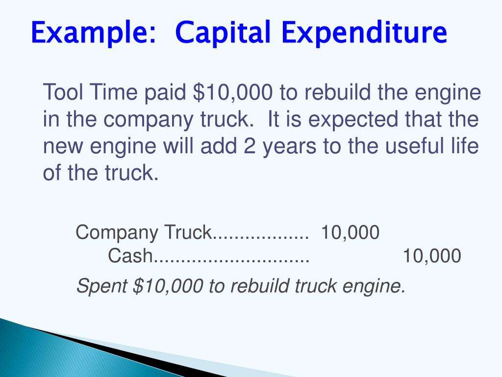 Example:  Capital Expenditure