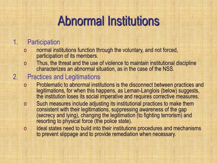 Abnormal Institutions