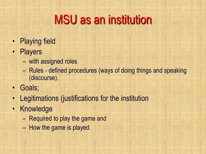 MSU as an institution