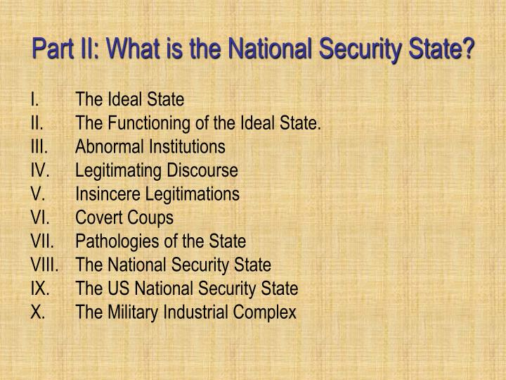 Part II: What is the National Security State?