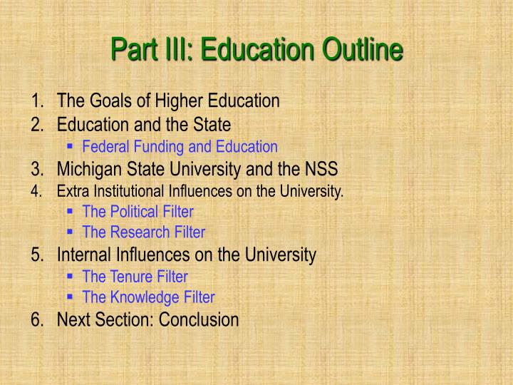 Part III: Education Outline