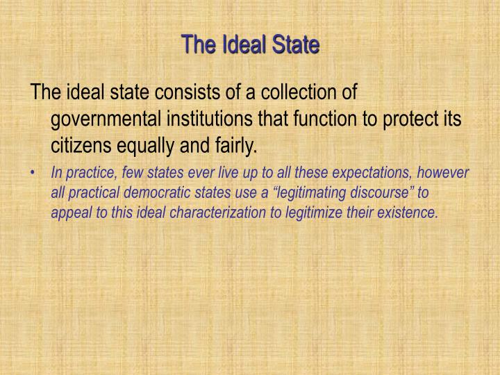 The Ideal State