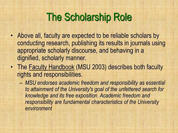 The Scholarship Role
