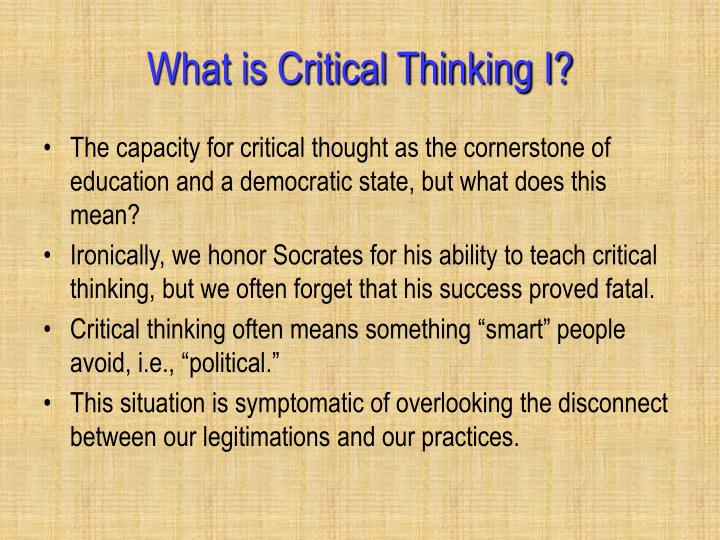 What is Critical Thinking I?