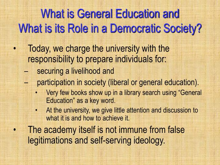 What is General Education and