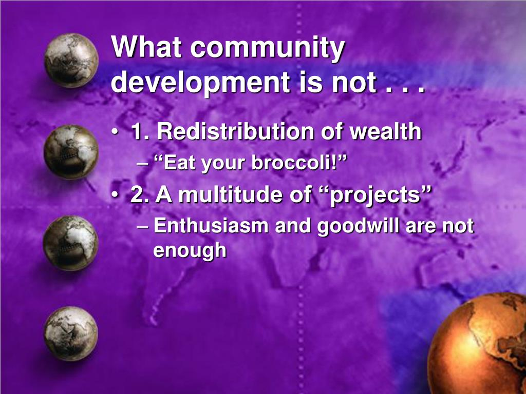 What community development is not . . .