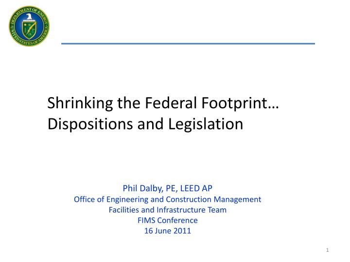 Shrinking the Federal Footprint…