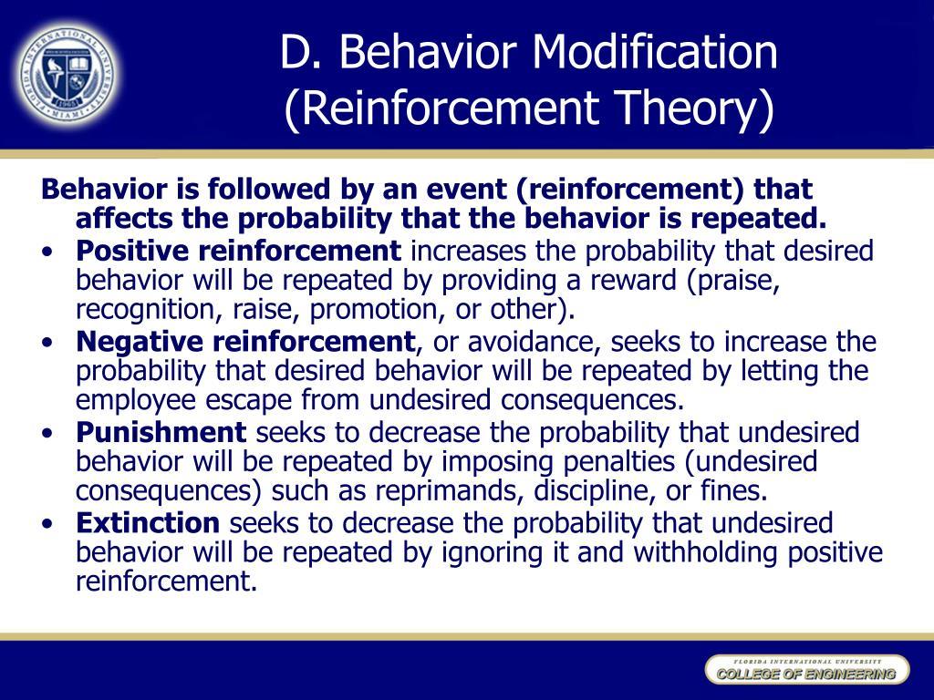 D.Behavior Modification (Reinforcement Theory)
