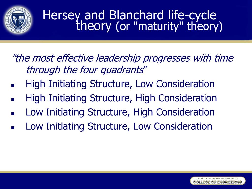 Hersey and Blanchard life-cycle theory